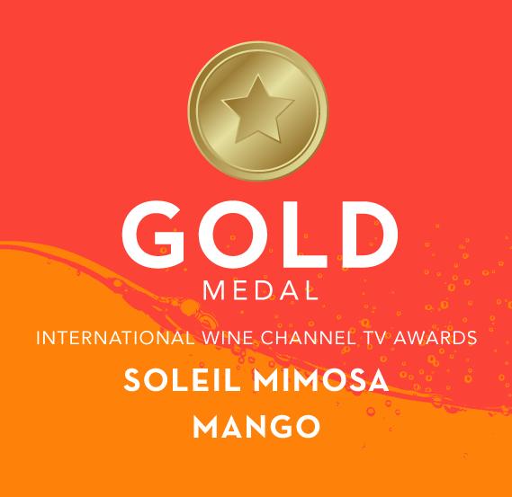 Gold Medal - International Wine Channel TV Awards - Soleil Mimosa Mango