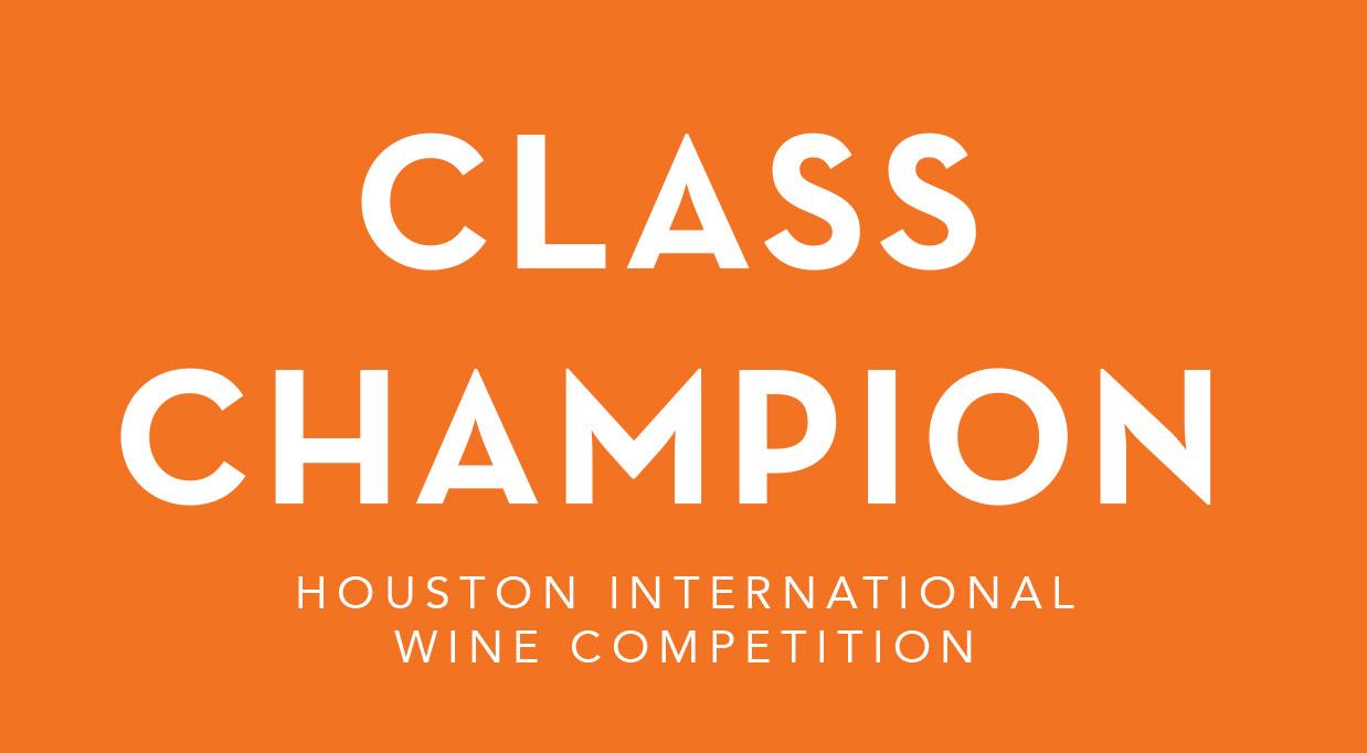 Class Champion - Houston Int'l Wine Comp